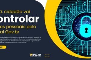 LGPD: cidadão vai controlar dados pessoais pelo portal Gov.br