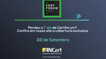 Certforum 2021 – Confira o resumo do 1° dia