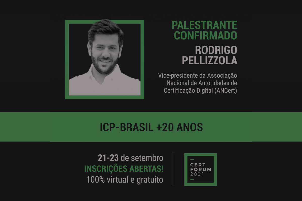 RODRIGO PELLIZZOLA CONFIRMADO NA CERTFORUM 2021